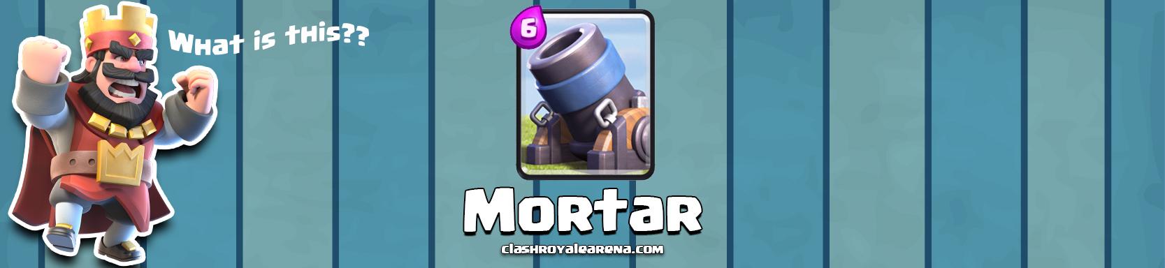 Clash Royale Mortar