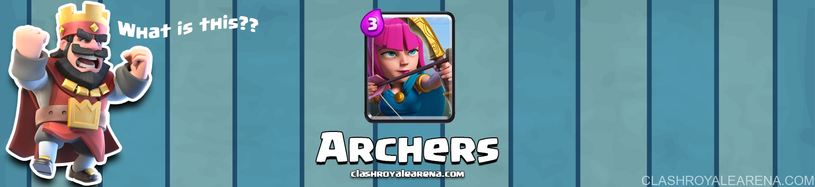 Archers Clash Royale | Clash Royale Guides