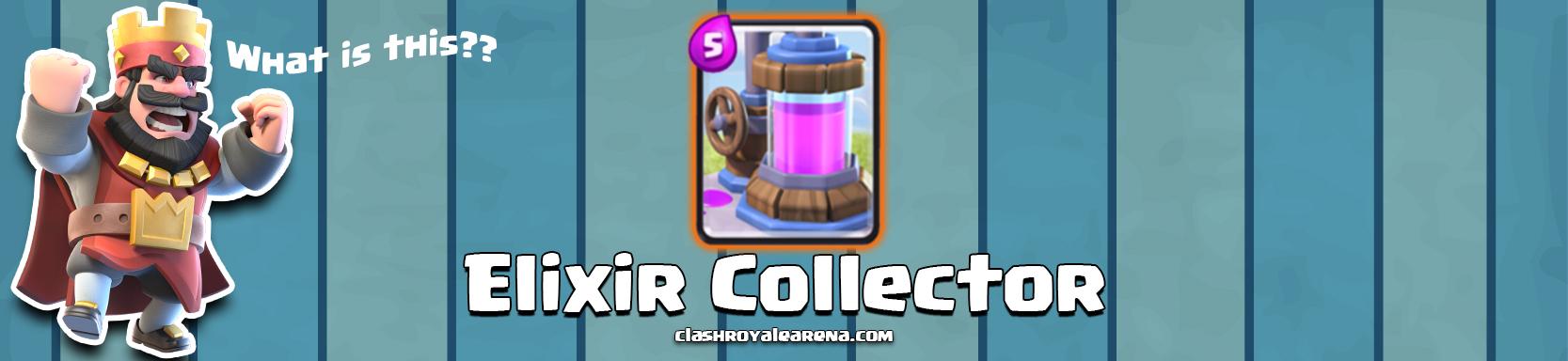 Clash Royale Elixir Collector