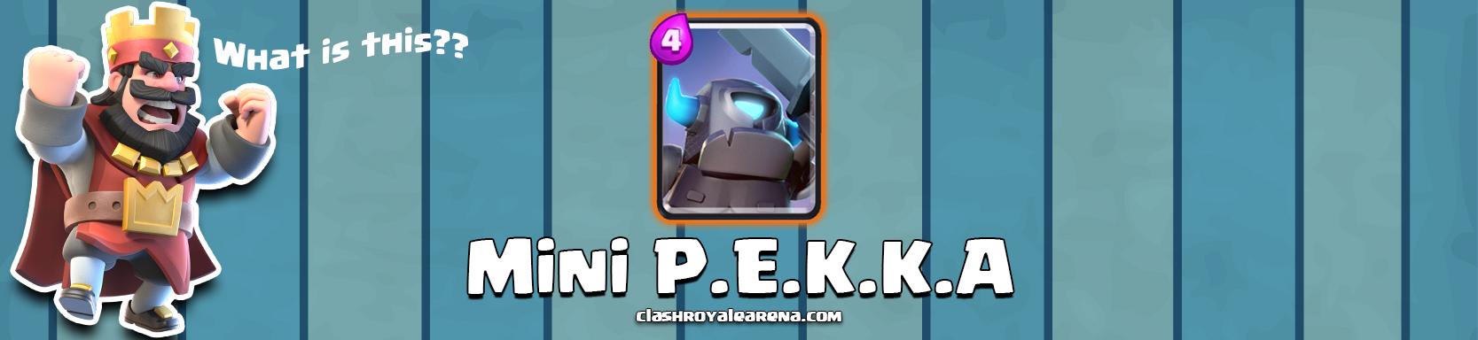 Mini P.E.K.K.A Clash Royale