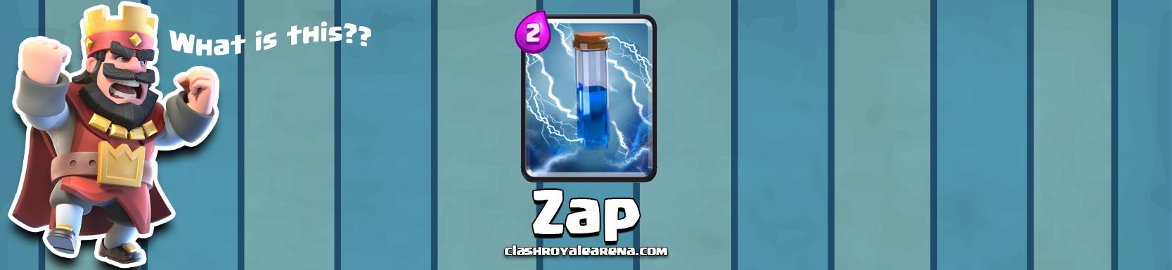 Zap in Clash Royale