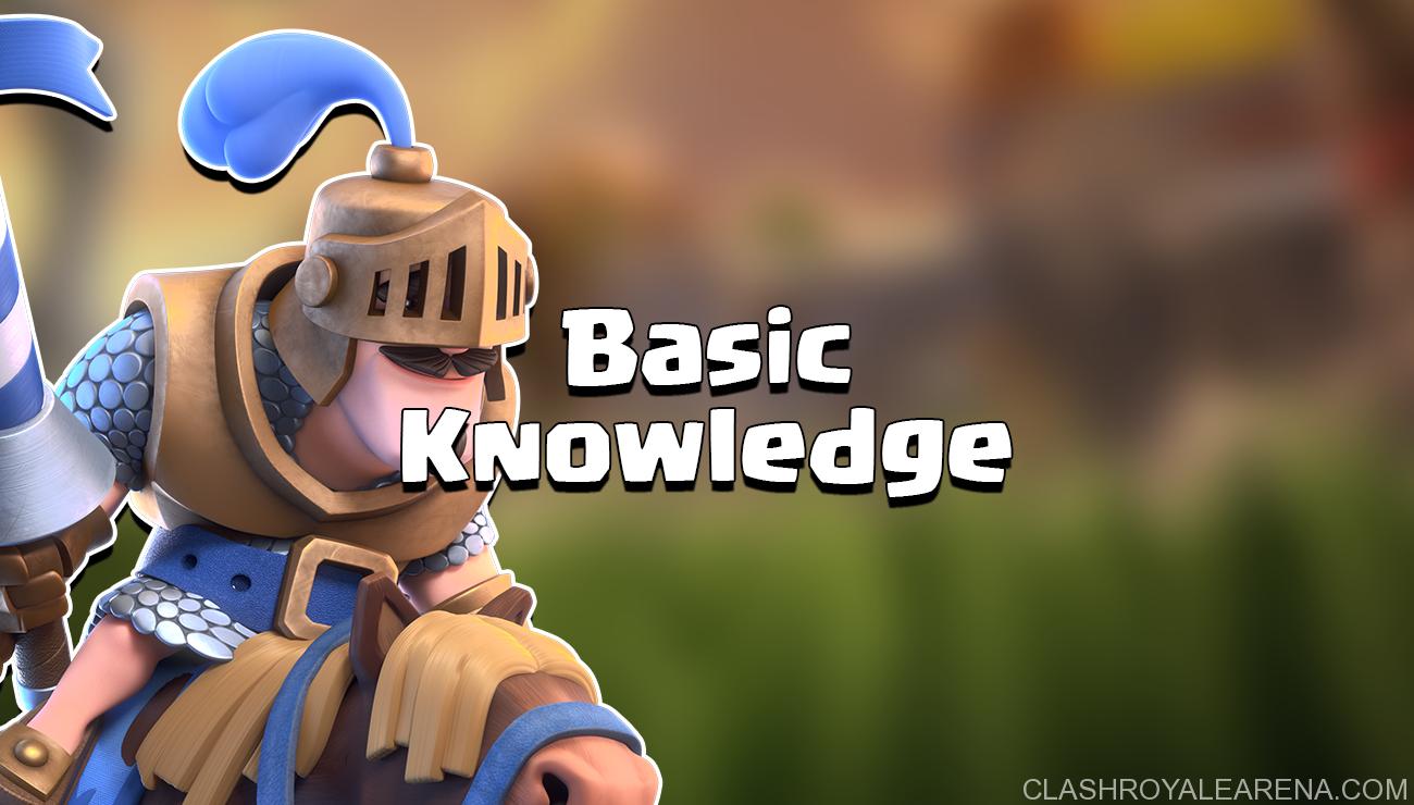 Clash Royale Basic Knowledge