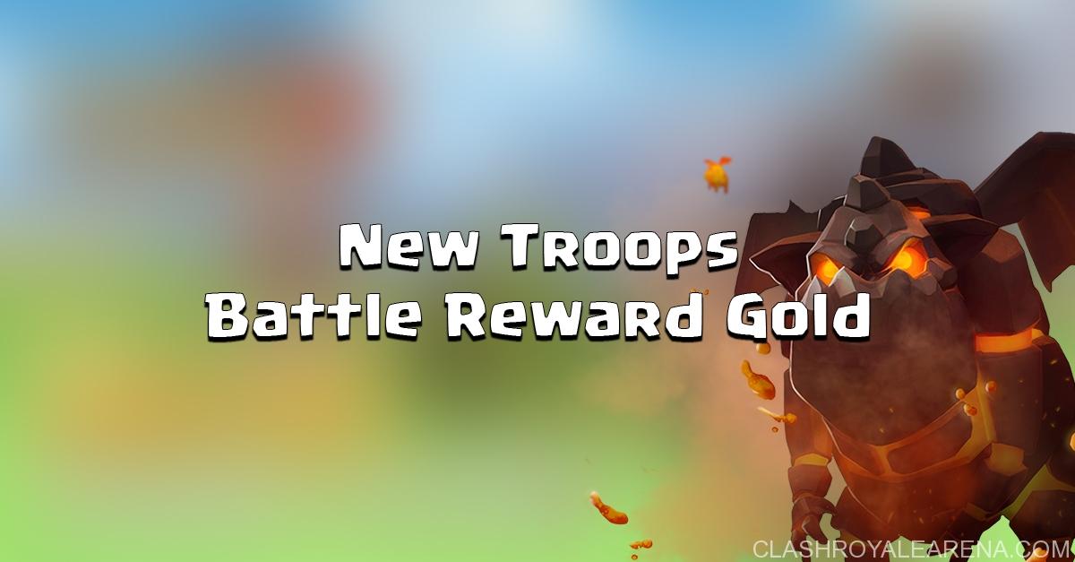 New Troops: Lava Hound, Skeleton Warriors + Reward Gold