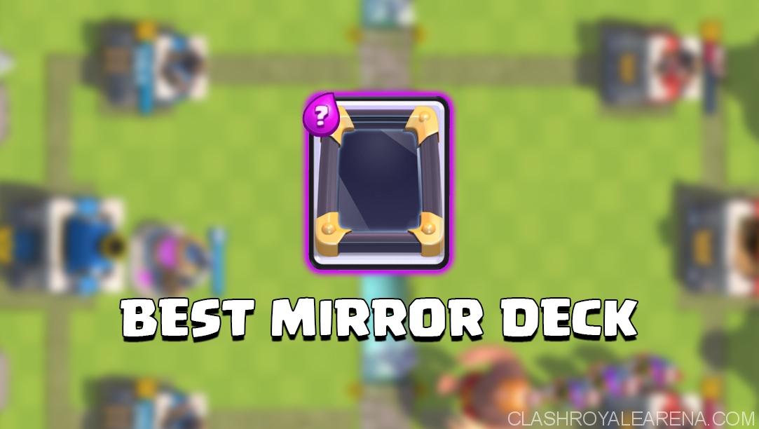 Best Clash Royale Mirror Deck