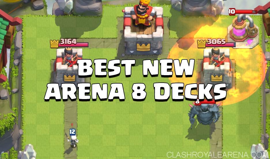 best-new-arena-8-decks-4