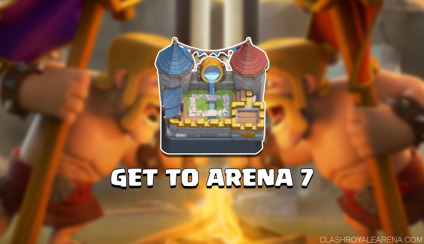 arena 7 clash royale