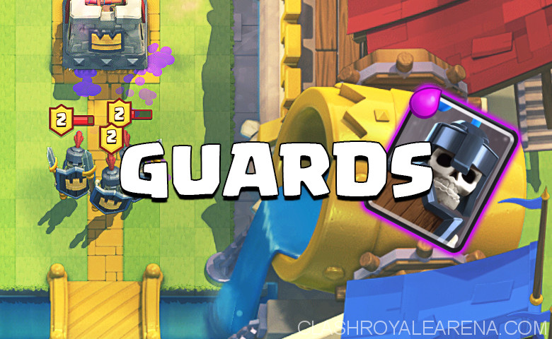 Clash Royale Guards