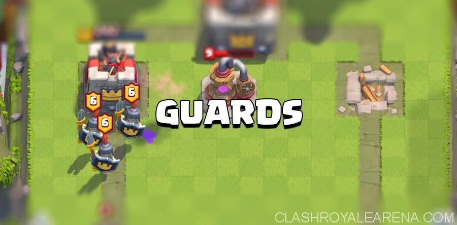 Guards Clash Royale