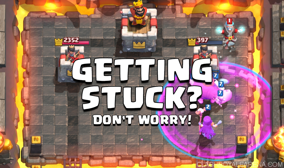 getting stuck in clash royale