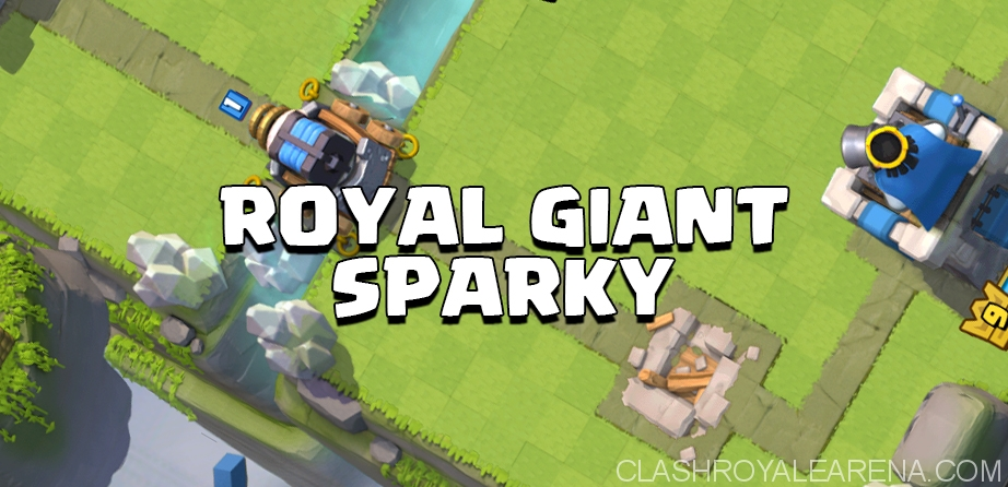 Royal Giant Sparky Deck