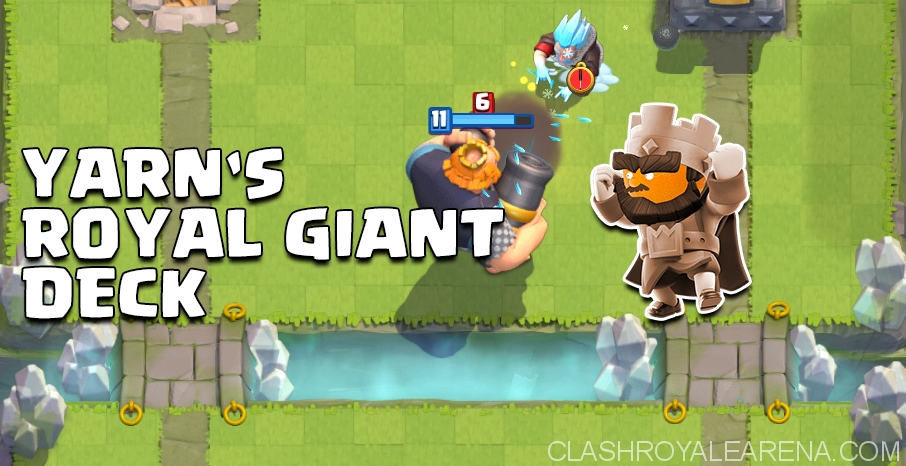 Yarn's Royal Giant Deck for Arena 7
