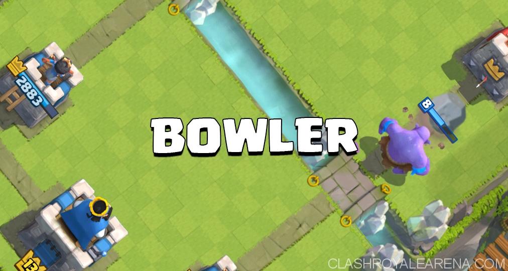 Bowler Clash Royale