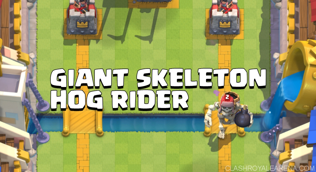 Giant Skeleton Hog Rider Control Deck