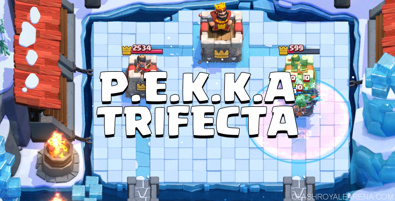 P e k k a trifecta deck free to play deck for frozen peak for Deck pekka arene 7