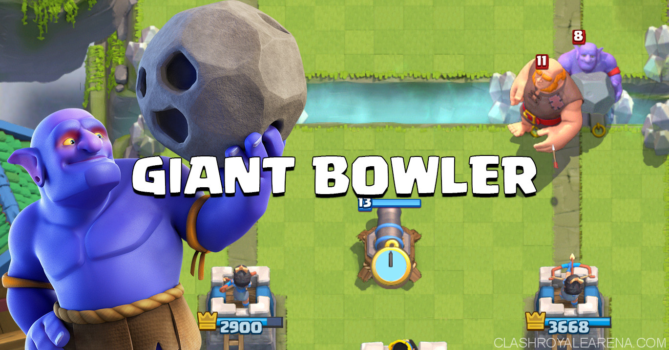 Giant Bowler Deck Clash Royale
