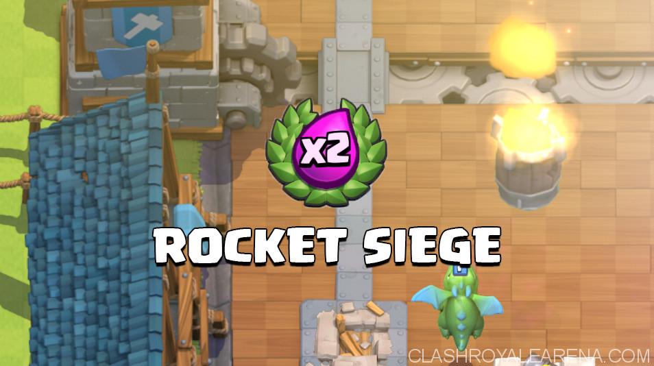 Rocket Siege Deck for Double Elixir Challenge Event