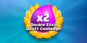 double elixir draft challenge clash royale