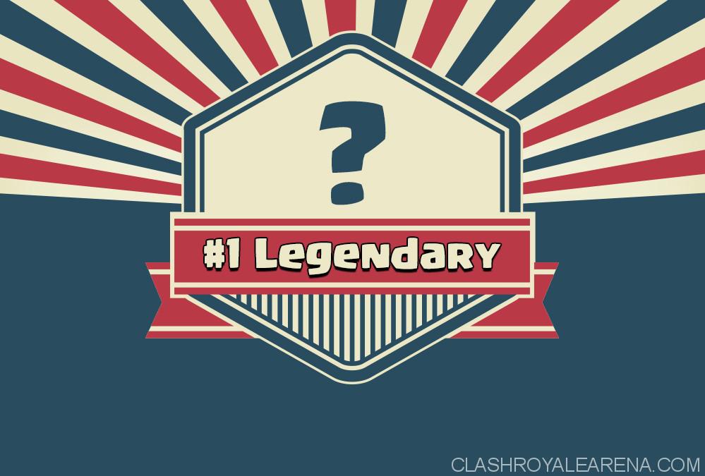 best legendary clash royale