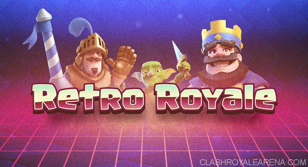 Clash Royale Retro Royale Challenge
