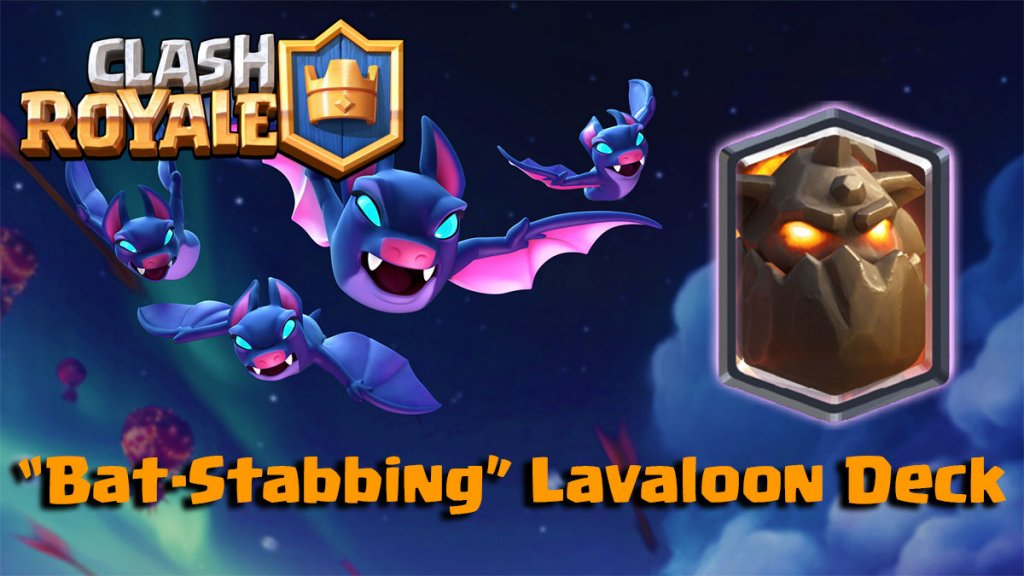 """Bat-Stabbing"" Lavaloon Deck"