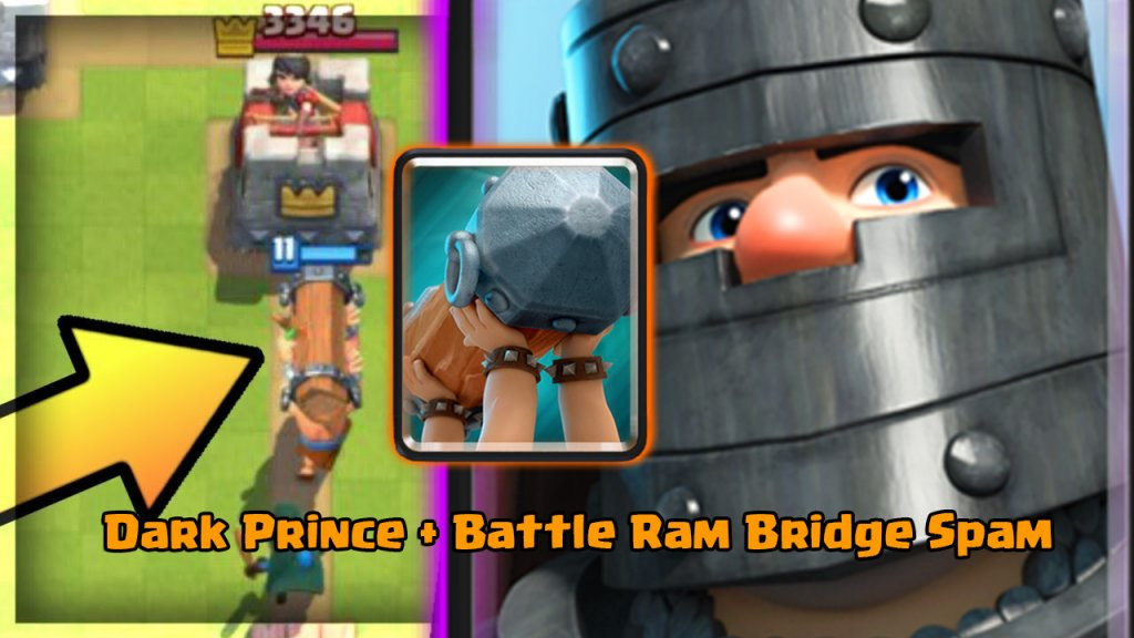 Dark Prince + Battle Ram Bridge Spam